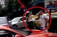保时捷女车主当街掌掴男司机,被对方还手一耳光打懵