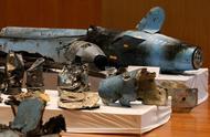 残骸公开展示,18架无人机7枚巡航导弹,沙特石油设施遭袭有证据