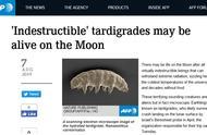 """以色列月球探测器坠毁""""打翻""""地球最强生物样本:""""水熊虫""""将""""定居""""月球?"""