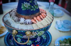 山海关人吃火锅出了名,一不小心吃出个非物质文化遗产来