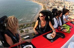 """迪拜""""最刺激""""餐厅,饭前签字画押,游客:土豪真会玩!"""