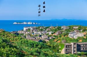 赛过三亚、青岛,这座让浙江人私藏的海岛,被称为海上的丽江!