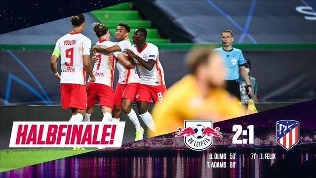 莱比锡2-1绝杀马竞,半决赛将战大巴黎