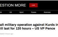 彭斯宣布美土达成协议:土耳其将暂停在叙军事行动120小时