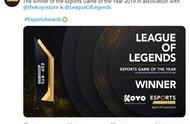 """2019Esports Awards电竞大奖,英雄联盟独揽多项""""年度最佳""""奖项"""