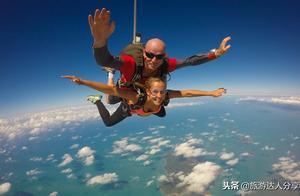 世界这么大,我要从天上看看!世界五大跳伞圣地大揭秘