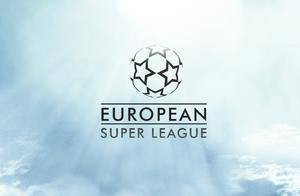 欧冠的灭顶之灾——越传越真的欧洲超级联赛,真的要来了吗?