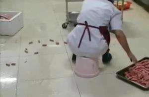 武汉一高校食堂后厨用脚洗菜,香肠掉地上,捡起直接给学生吃?