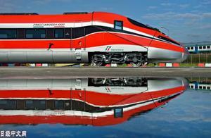 日立获意大利360公里时速运营高铁车辆订单