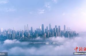 雾都重庆如同漂浮云间 放眼望去仿佛置身仙境