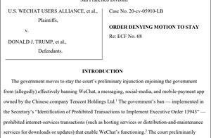 美法院驳回司法部禁止下载WeChat请求:禁令不符合宪法