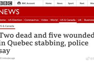 突发!加拿大魁北克发生持刀袭击事件,2人死亡,凶手已被捕