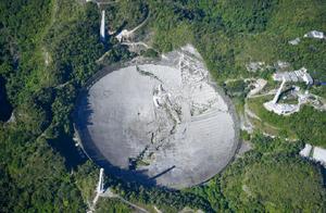 """叹惜!美国阿雷西博望远镜塌了,世界只剩中国FAST一只""""天眼"""""""