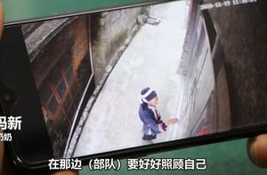 泪目!广西72岁奶奶用监控给部队孙子留言:照顾好自己,当个好兵