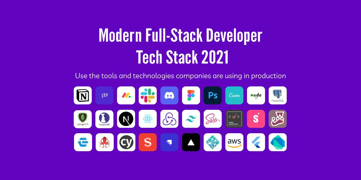 2021年现代全栈开发人员技术栈